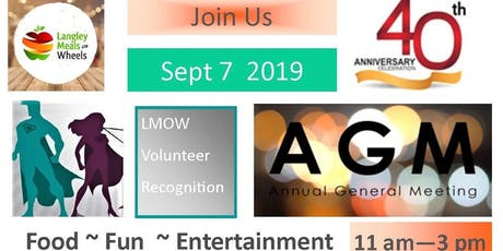 Langley Meals on Wheels AGM/40th Anniversary Celebration Sept 7 2019 tickets