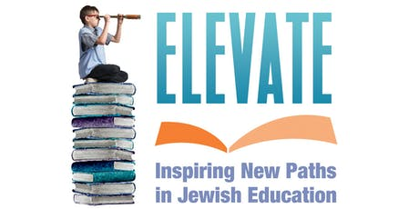 ELEVATE: Inspiring New Paths In Jewish Education tickets