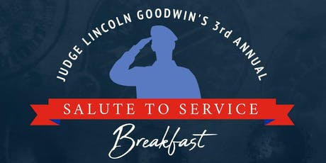 Judge Goodwin's 3rd Annual Salute to Service Breakfast tickets