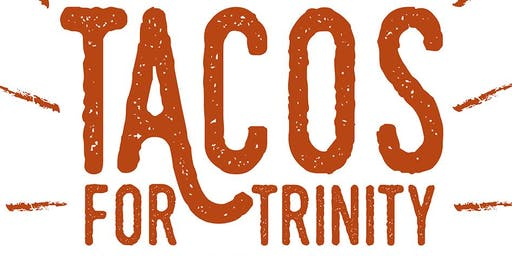 Tacos for Trinity - Autumn Celebration Benefit 2019 Presented by Regions Bank