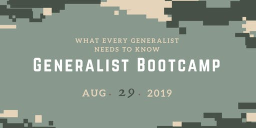 ACCWPA - Generalist Bootcamp:  What Every Generalist Needs To Know