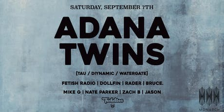 Adana Twins [Diynamic] presented by Teddies and Monarch tickets