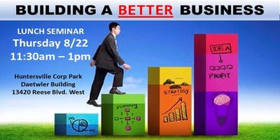 BUSINESS OWNERS *** Building A BETTER Business