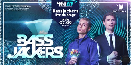 Bass Jackers @Musikpark A7 Tickets
