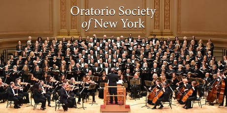 Oratorio Society of New York '19-20 Season Ticket Subscription Dec/Mar/May tickets