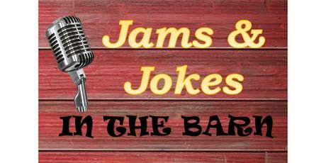 Jams and Jokes in the Barn tickets