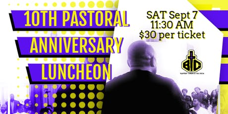 10th Pastoral Anniversary Luncheon  tickets