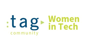 TAG Women in Tech - August Meeting