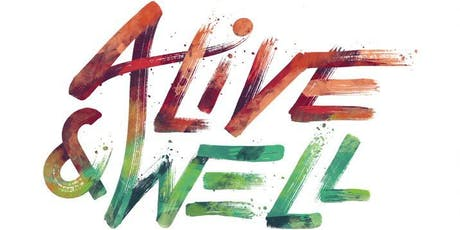 Alive and Well's We-Union tickets
