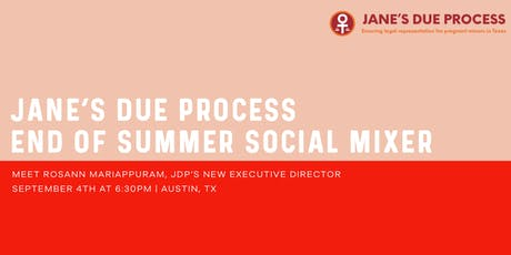 Jane's Due Process End of Summer Social Mixer tickets