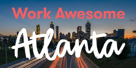 Work Awesome Atlanta – A Day On The Future of Work tickets