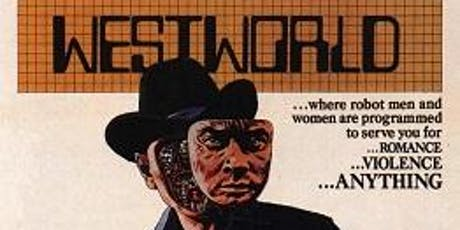 Michael Crichton Film Series – Westworld tickets