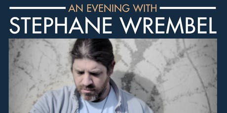 Worthwhile Sounds Presents:  An Evening With Stephane Wrembel tickets