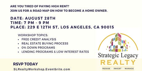 First Time Home-Buyer Workshop w/ SL Realty August 28th tickets