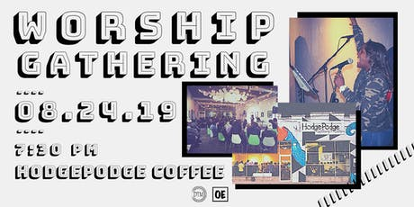 Worship at Hodgepodge Coffeehouse! tickets