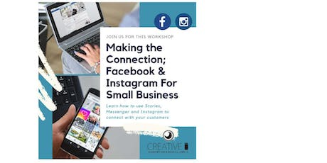 Making the Connection: Facebook & Instagram for Small Business tickets
