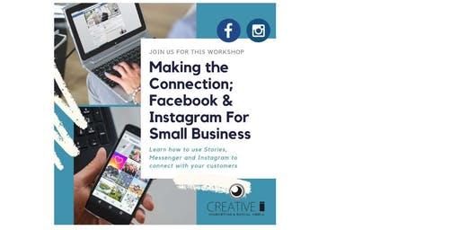 Making the Connection: Facebook & Instagram for Small Business