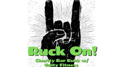 Ruck On!  Charity Bar Ruck w/ Unity Fitness tickets