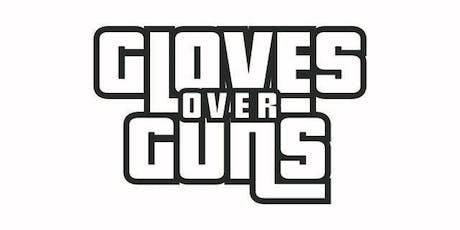 "East End Boxing Club Presents The 2nd Annual ""Gloves Over Guns "" tickets"