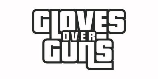 "East End Boxing Club Presents The 2nd Annual ""Gloves Over Guns """
