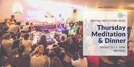 Meditation & Dinner West End, 22nd August tickets