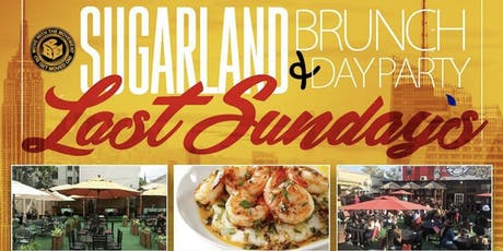 "Sugarland  ""Last Sundays "" Brunch&Dayparty tickets"