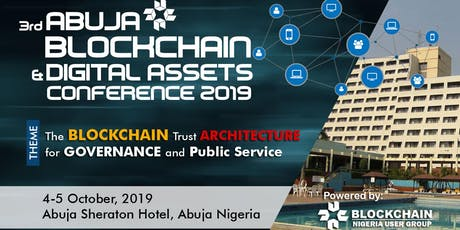 Abuja Blockchain & Digital Assets Conference 2019 tickets