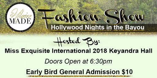 HilaireMADE Fashion Show: Hollywood In The Bayou