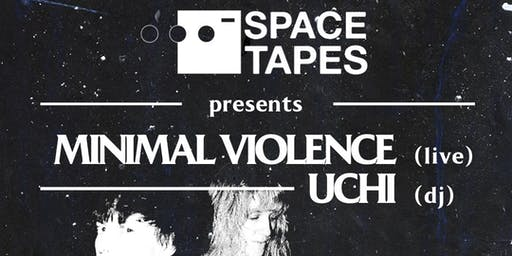 Minimal Violence (LIVE) and Uchi (DJ) at The Ground