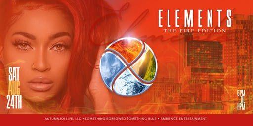 Elements: FIRE Edition {GRAND FINALE}