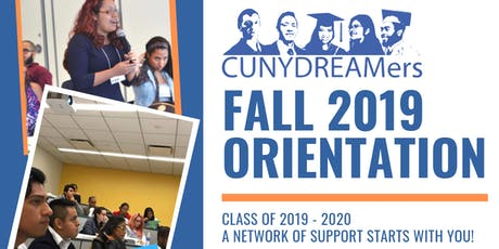 CUNY DREAMers Orientation: Class of 2019- 2020 tickets