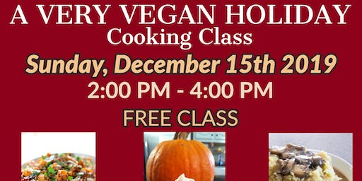 FREE Cooking Class: A Very Vegan Holiday!