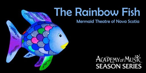 The Rainbow Fish (Mermaid Theatre of Nova Scotia)