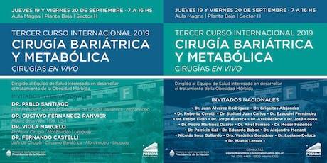 3er Curso Internacional 2019 | CIRUGIA BARIATRICA Y METABOLICA entradas