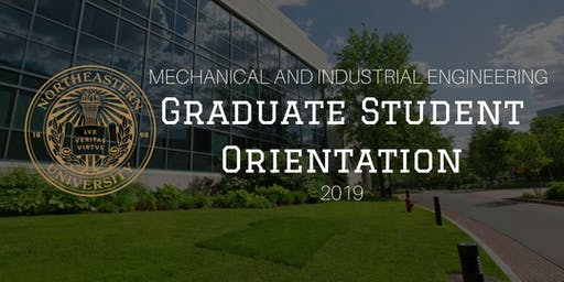 Mechanical and Industrial Engineering Graduate Orientation