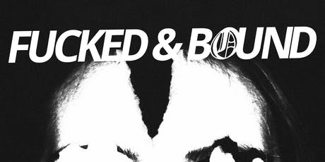 Fearing, Fucked & Bound, Haunted Horses, Reptoid tickets