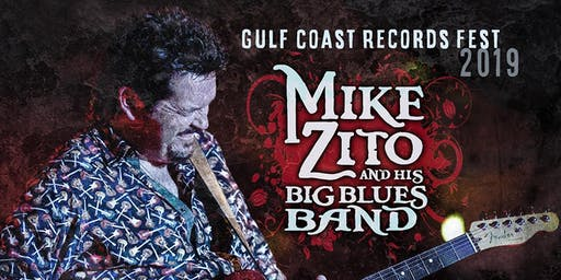 Mike Zito's Gulf Coast Records Fest