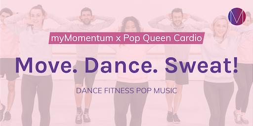 Move. Dance. Sweat! | myMomentum x Pop Queen Cardio