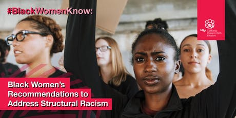#BlackWomenKnow: Black Women's Recommendations to Address Structural Racism tickets