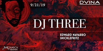 DVINA Presents: Dj Three