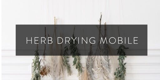 Herb Drying Mobile
