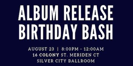 Album Release Birthday Bash tickets