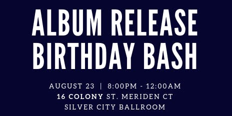 Album Release Birthday Bash