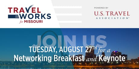 Travel Works for Missouri: Networking Breakfast and Keynote   tickets