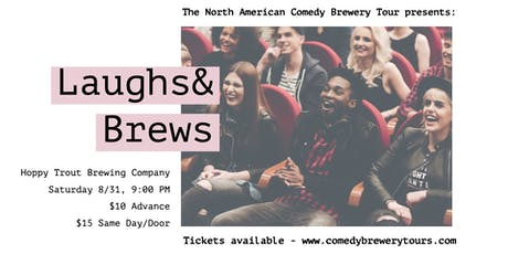 The North American Comedy Brewery Tour At Hoppy Trout Brewing Co. tickets