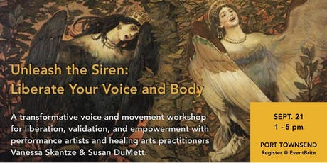 Unleash the Siren: Liberate Your Voice and Body tickets