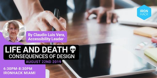 Power Beyond the Screen : Life and Death Consequences of Design