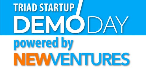 Triad Startup Demo Day powered by New Ventures