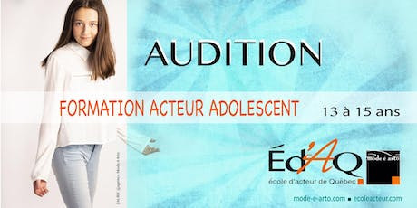 Audition Acteur Adolescent 2020 billets
