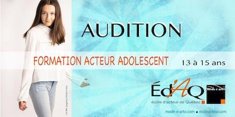 Audition Acteur Adolescent 2020 billets